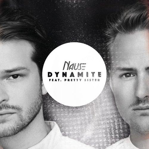 Dynamite (feat. Pretty Sister) de Nause