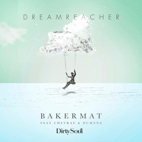 Dreamreacher de Bakermat