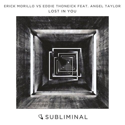 Lost In You by Erick Morillo vs Eddie Thoneick