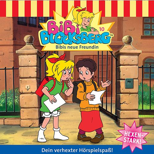 Folge 10: Bibis neue Freundin von Bibi Blocksberg