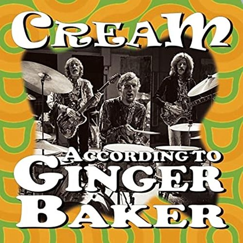 According to Ginger Baker de Cream