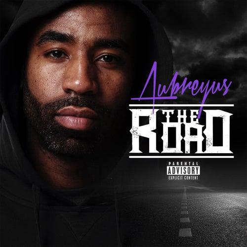 The Road (You Don't Know) [feat. Nuke Bless] de Aubreyus