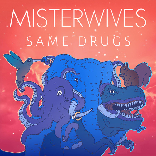Same Drugs de MisterWives