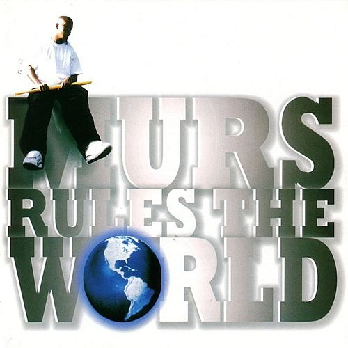 Murs Rules the World de Murs