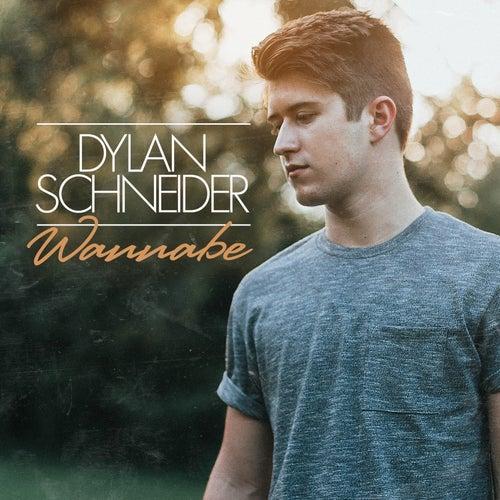 Wannabe - EP by Dylan Schneider