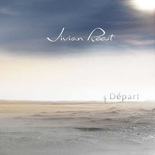 Départ by Vivian Roost