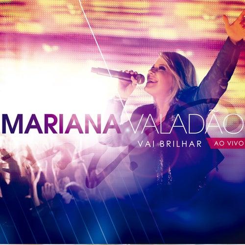 Vai Brilhar de Mariana Valadão