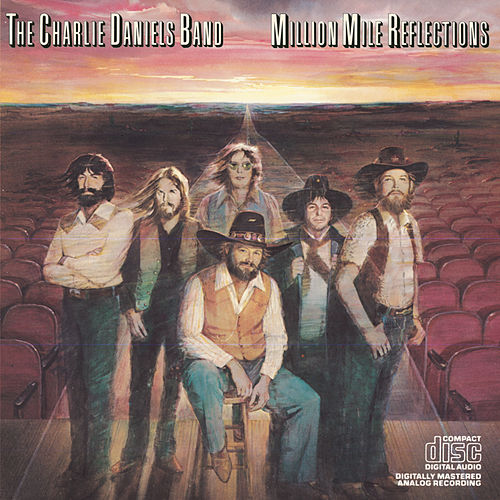 Million Mile Reflections by Charlie Daniels