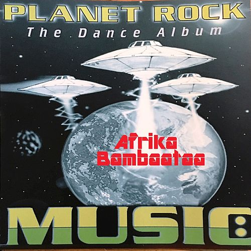 Planet Rock: The Dance Album de Afrika Bambaataa