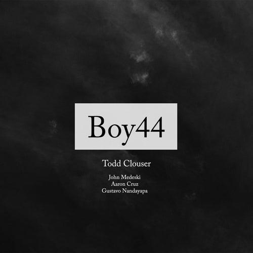 Boy 44 by Todd Clouser