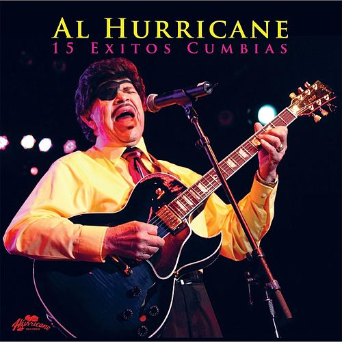 15 Exitos Cumbias de Al Hurricane