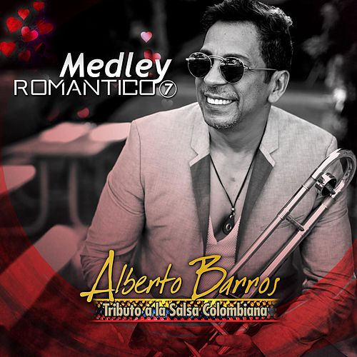 Medley Romantico 7 de Alberto Barros