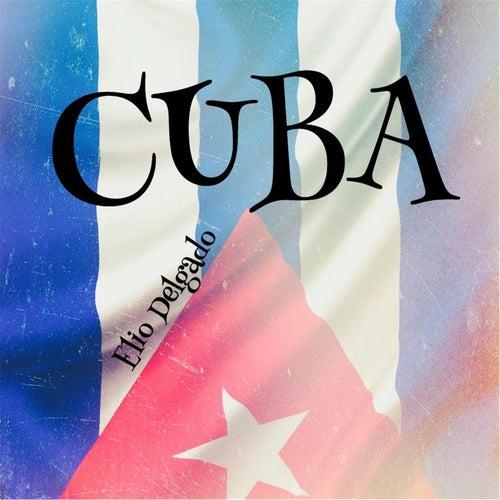 Cuba by Elio Delgado