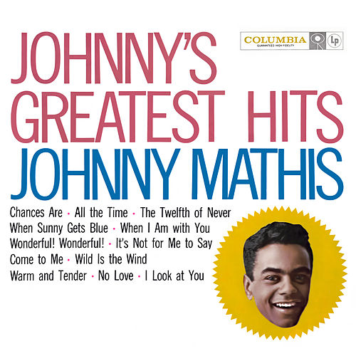 Johnny's Greatest Hits by Johnny Mathis