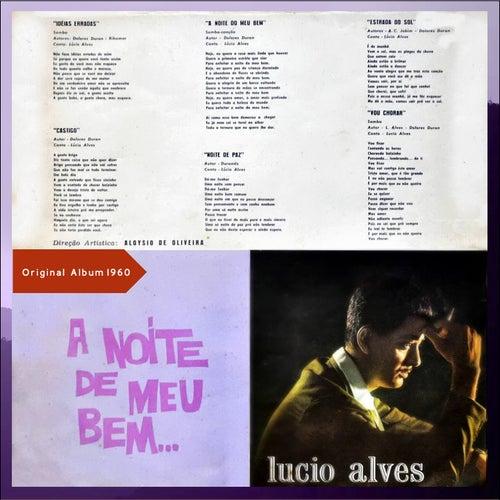 A Noite do Meu Bem... (Original Album 1960) de Lucio Alves
