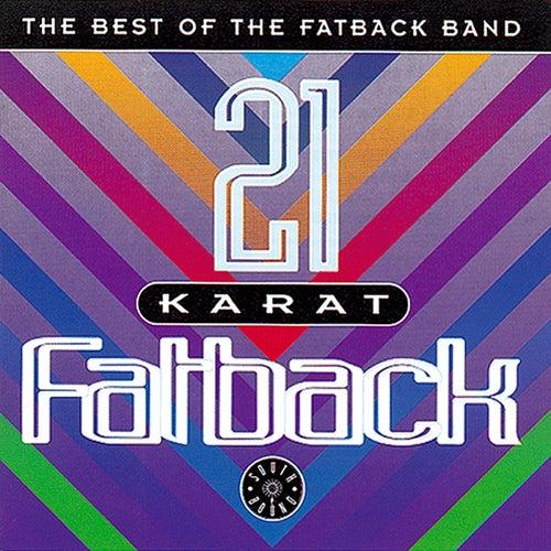 21 Karat Fatback : Best Of de Fatback Band