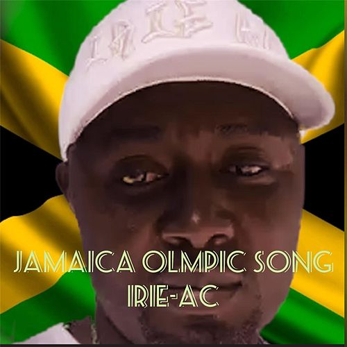 Jamaica Olympic Song de Irieac