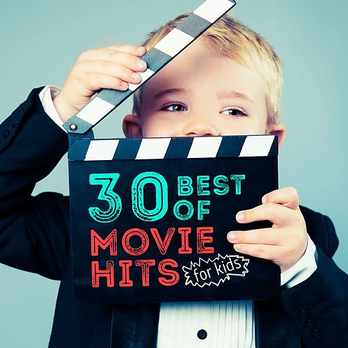 30 Best of Movie Hits for Kids de Various Artists