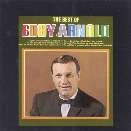 The Best Of Eddy Arnold by Eddy Arnold