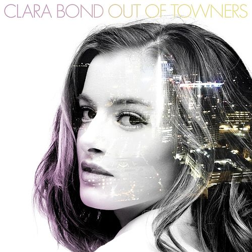 Out of Towners - EP von Clara Bond