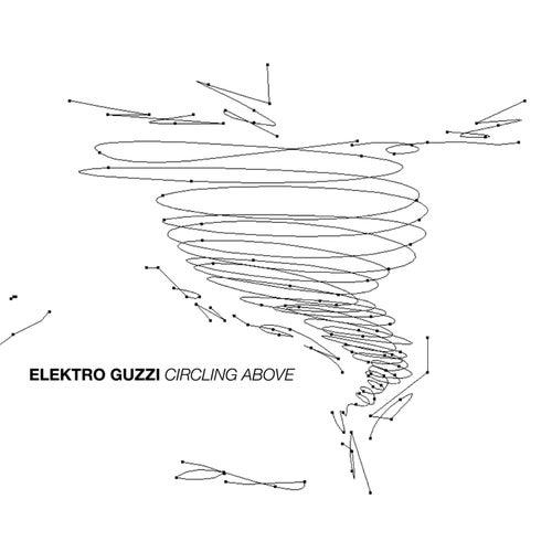 Circling Above von Elektro Guzzi