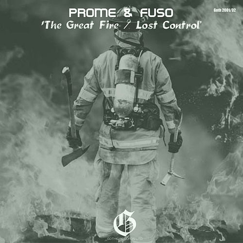 The Great Fire / Lost Control von Prome