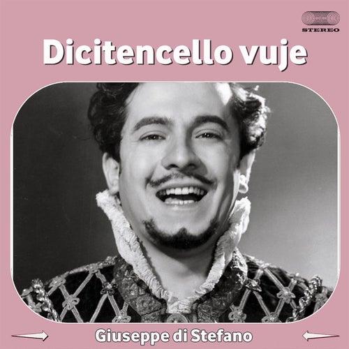Dicitencello vuje von Giuseppe Di Stefano