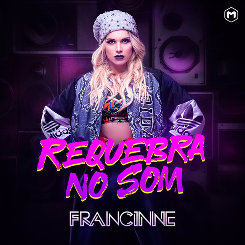 Requebra no Som von Francinne