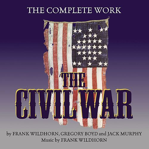 The Civil War : The Complete Work de Various Artists