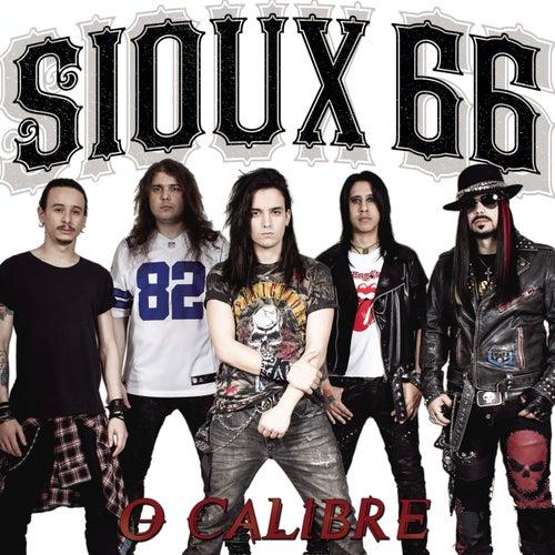 O Calibre by Sioux 66