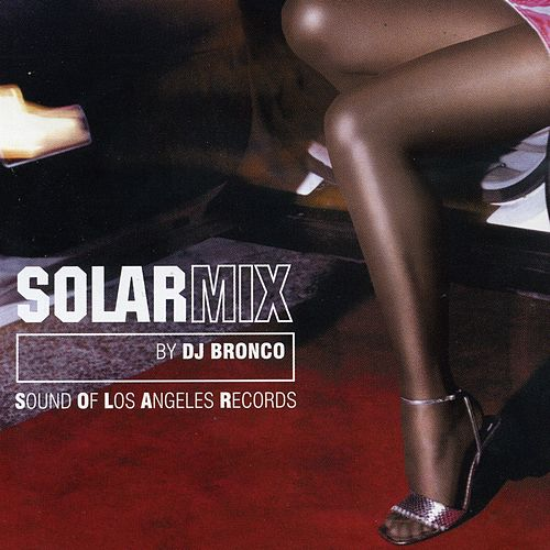 Solar Mix: By DJ Bronco von Dj Bronco