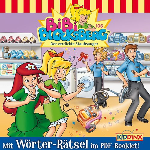 Folge 106: Der verrückte Staubsauger von Bibi Blocksberg