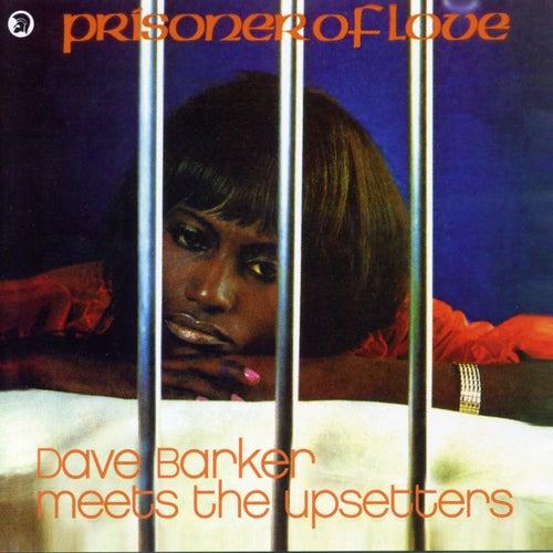 Prisoner of Love (Bonus Track Edition) by The Upsetters