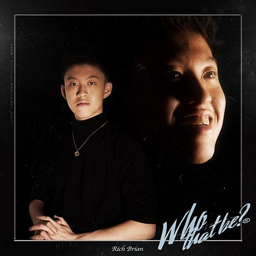 Who That Be - Single de Rich Chigga