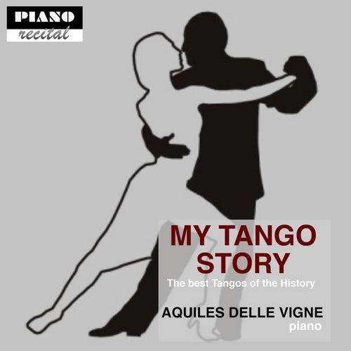 My Tango Story de Aquiles Delle Vigne
