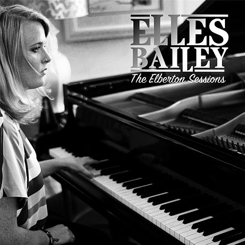 The Elberton Sessions by Elles Bailey