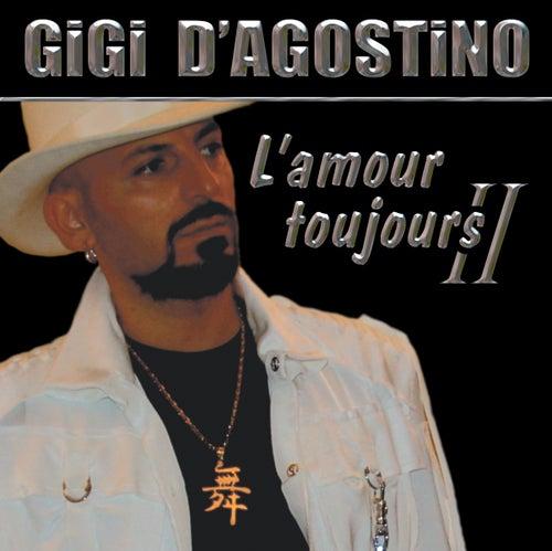 L´ Amour Toujours II von Gigi D'Agostino