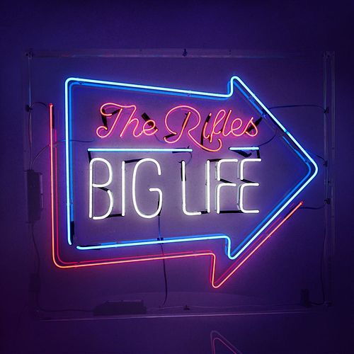 Big Life de The Rifles