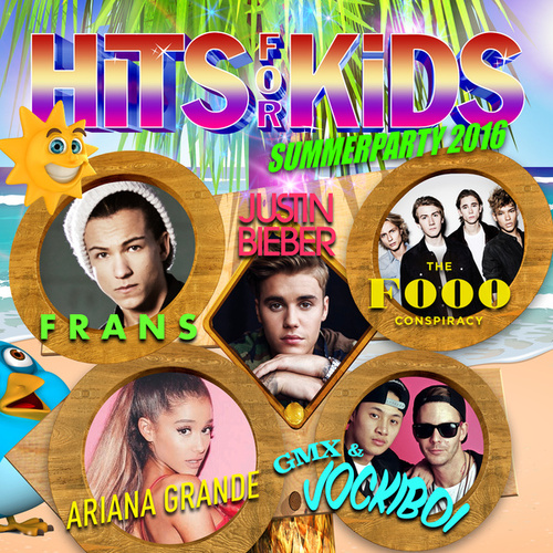 Hits For Kids Summer Party 2016 by Various Artists
