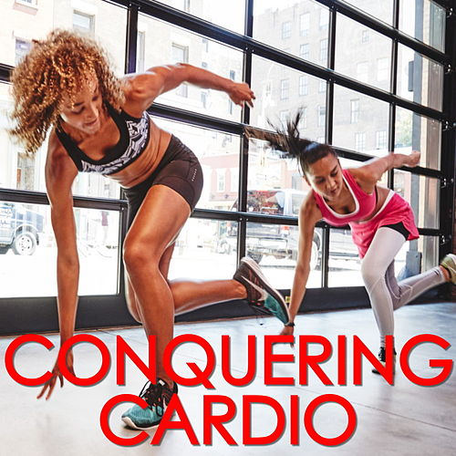 Conquering Cardio by Various Artists