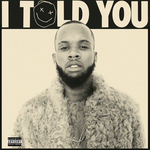 I Told You by Tory Lanez