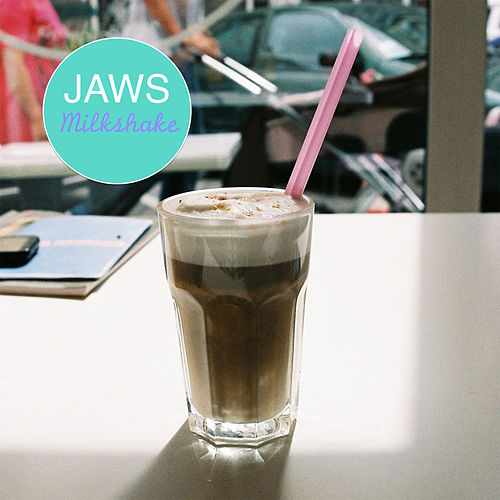 Milkshake by JAWS