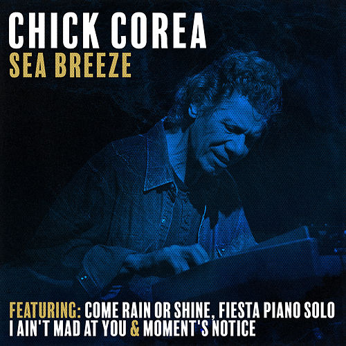 Sea Breeeze by Chick Corea