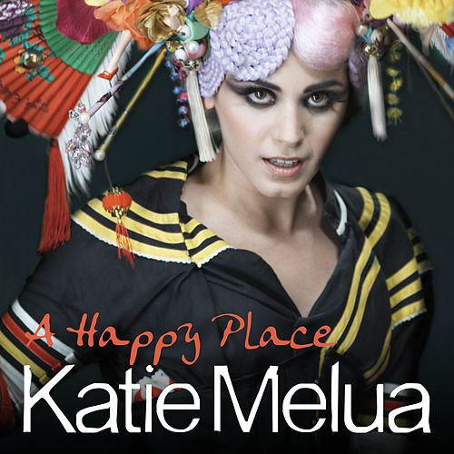 A Happy Place (Remixes) von Katie Melua