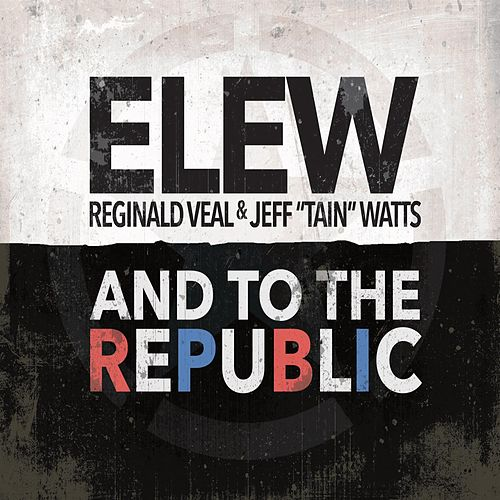 And to the Republic von Elew