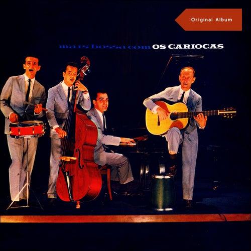 Mais Bossa com Os Cariocas (Original Album) de Os Cariocas