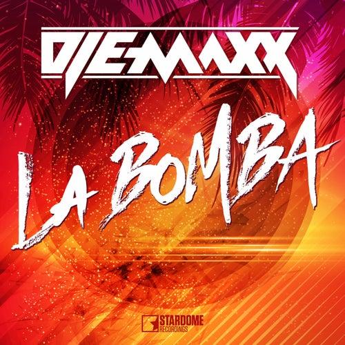La Bomba by DJ E-MaxX