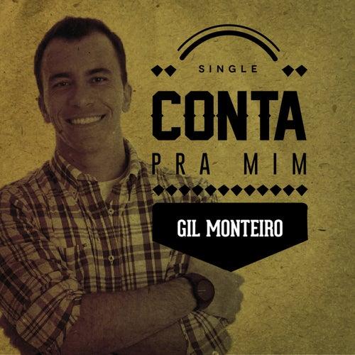 Conta pra Mim de Gil Monteiro