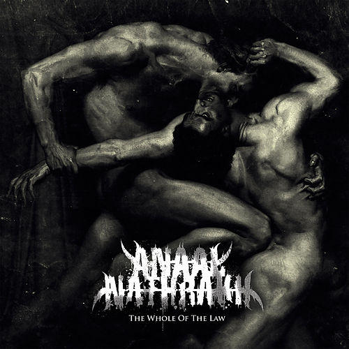 The Whole of the Law von Anaal Nathrakh