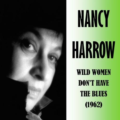 Wild Women Don't Have the Blues de Nancy Harrow